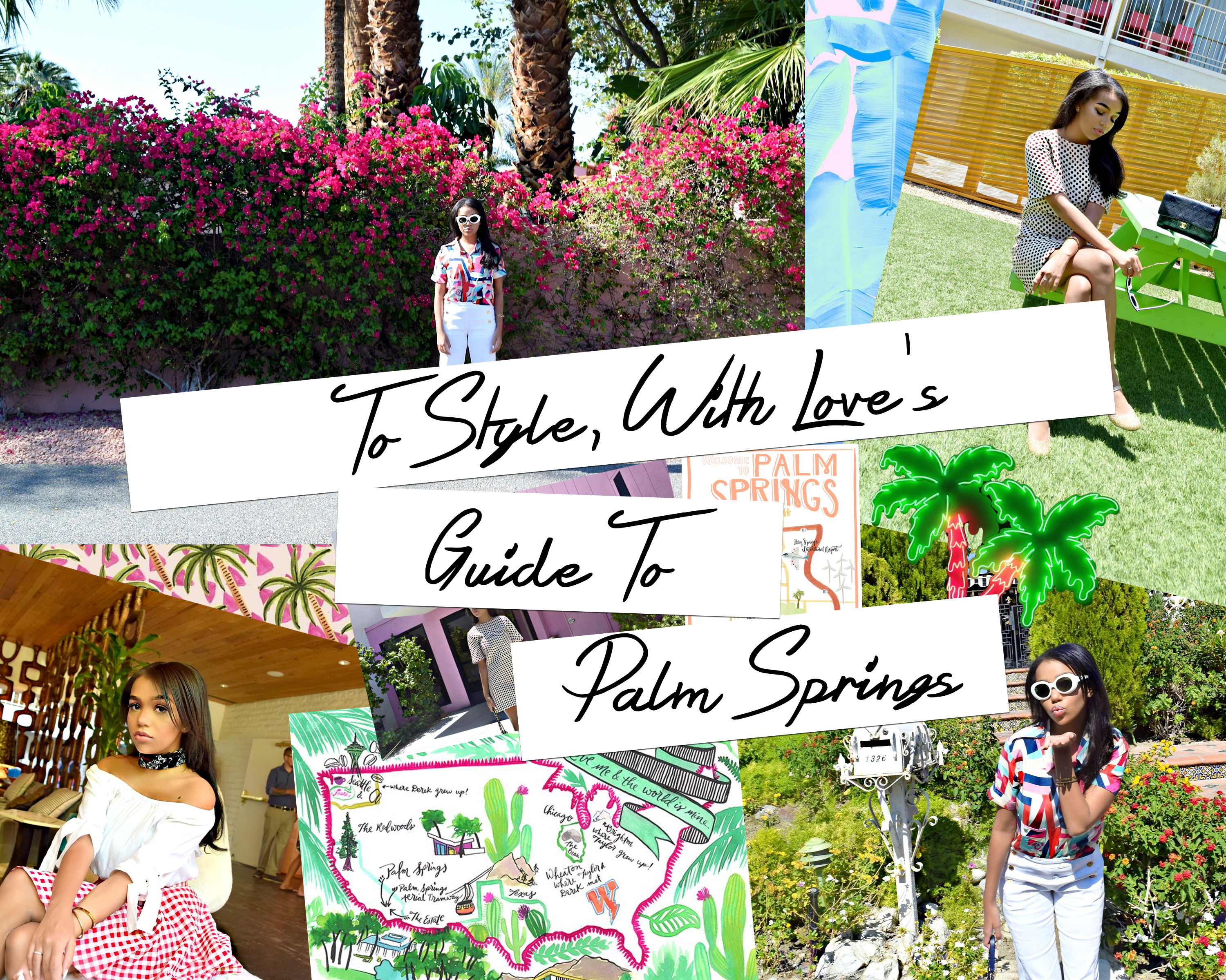 To Style, With Love's Guide To Palm Springs